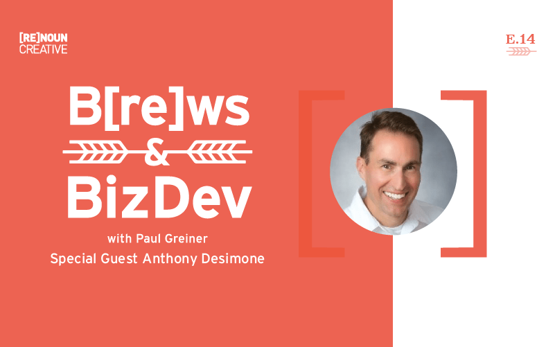 Brew & BizDev - 14 - Anthony Desimone