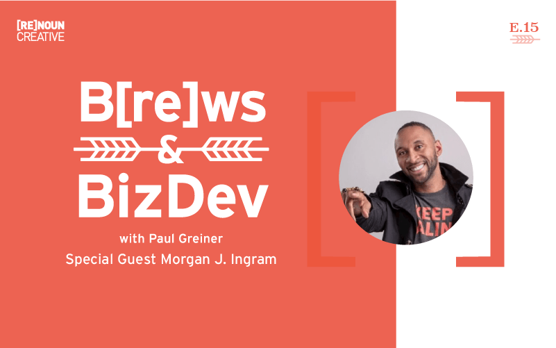 Brews & BizDev - 15 - Morgan Ingram