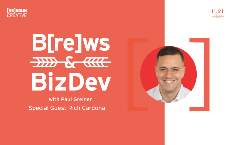 Brews & BizDev - 21 - Rich Cardona
