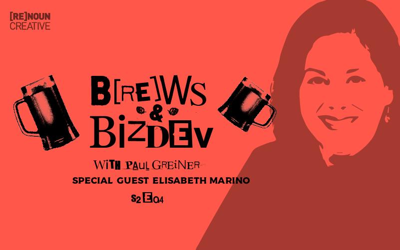 Brews & BizDev - s02e04 - Elisabeth Marino