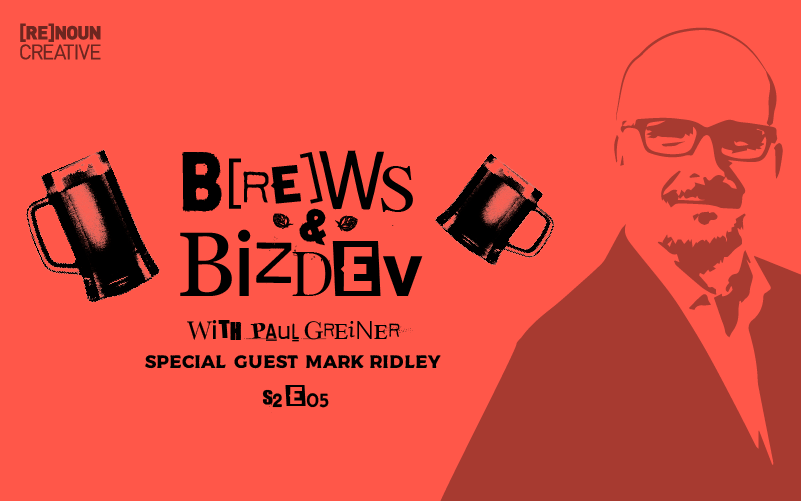 Brews & BizDev - Mark Ridley